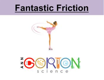 Fantastic Friction (motion, force, physics)... by Ann Gorton Science | Teachers Pay Teachers