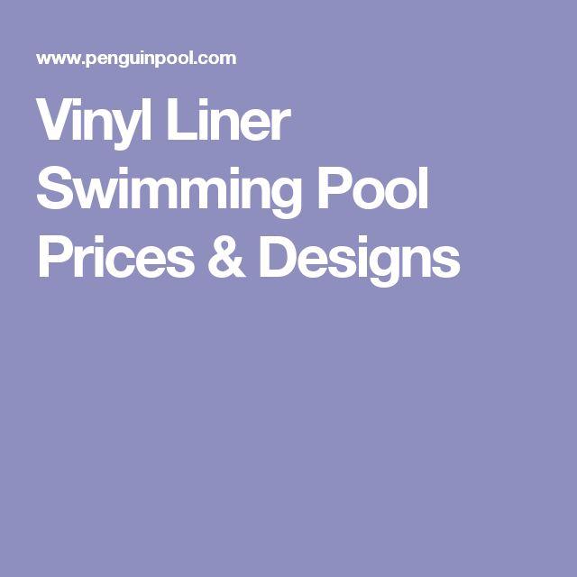 Vinyl Liner Swimming Pool Prices & Designs
