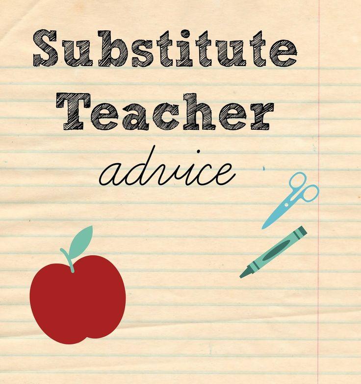 Substitute Teacher advice! Love all of it! So helpful.