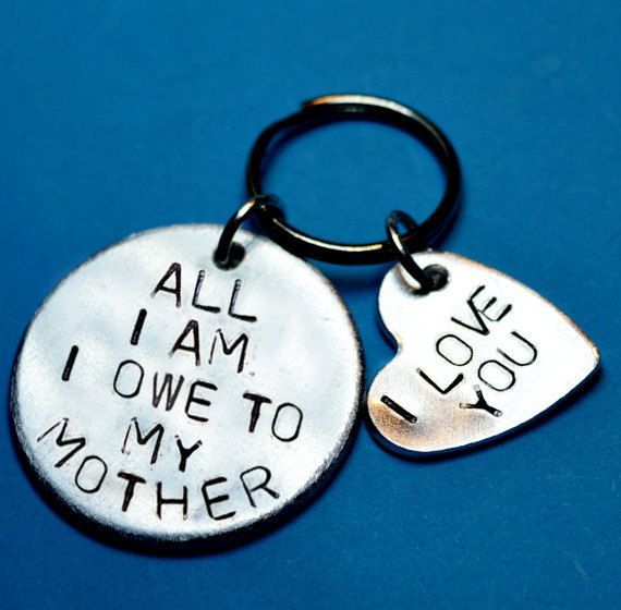 Personalised Mothers gift, Mothers day gift, Mom gift, UK, I owe my mother, Handstamped keychain , Customised keyring, Personalised mom gift
