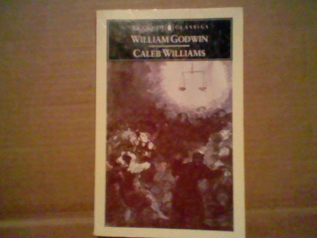 Caleb Williams- by William Godwin Penguin classic trade paperback =)