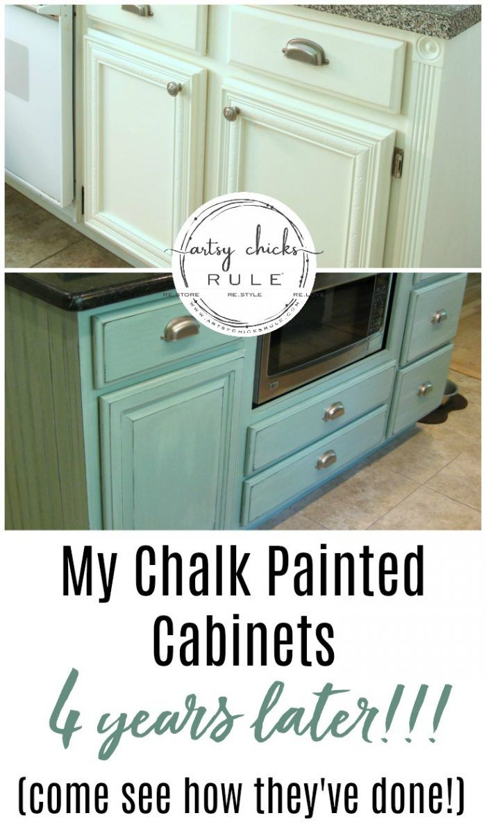 My Chalk Painted Cabinets 4 Years Later How Did They Do Chalk Paint Kitchen Cabinets Chalk Paint Cabinets Painting Cabinets