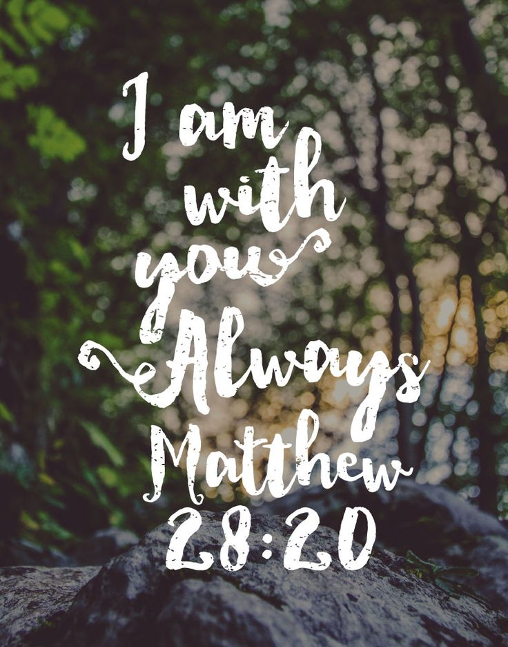 $5.00 Bible Verse Print - I am with you always Matthew 28:20                                                                                                                                                      More