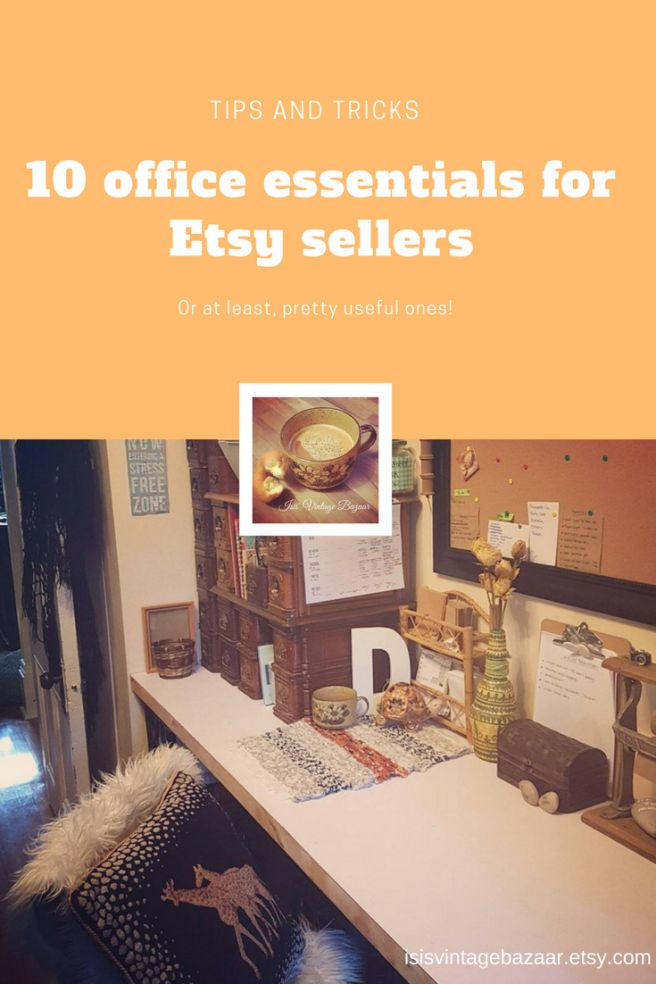 10 office essentials for Etsy sellers on Isis Vintage Bazaar's Blog