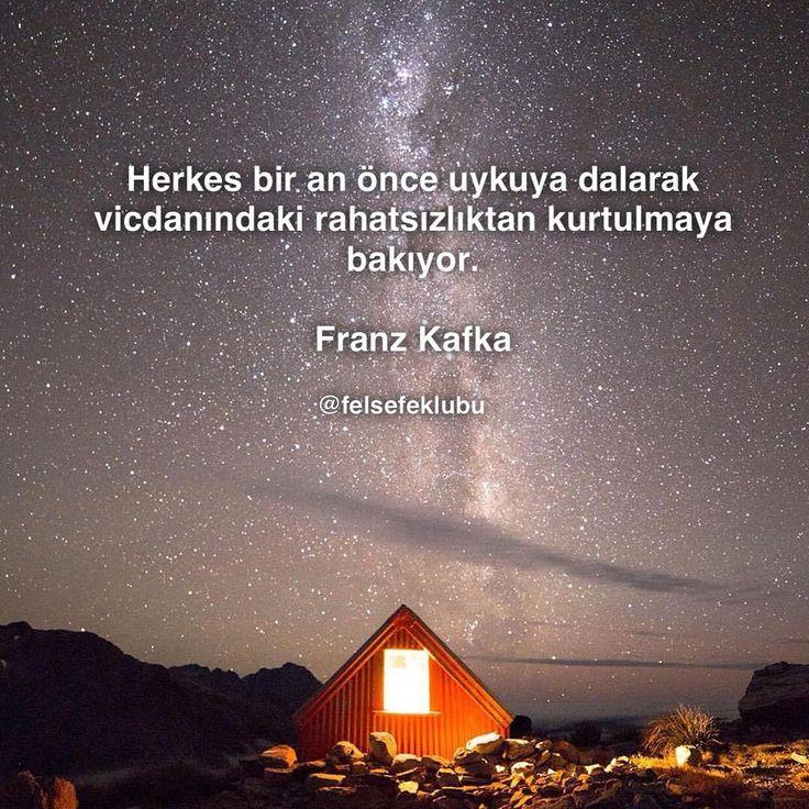 Herkes bir an önce uykuya dalarak vicdanındaki rahatsızlıktan kurtulmaya bakıyor.   - Franz Kafka  #sözler #anlamlısözler #güzelsözler #manalısözler #özlüsözler #alıntı #alıntılar #alıntıdır #alıntısözler #şiir