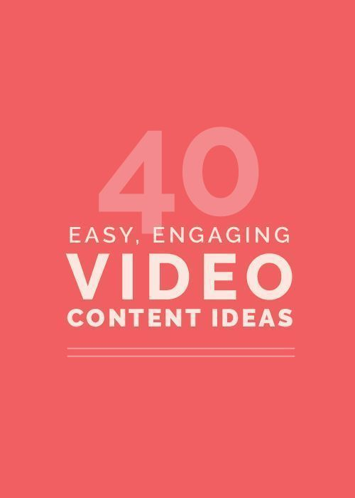 40 Easy, Engaging Video Content Ideas for Your Creative Business