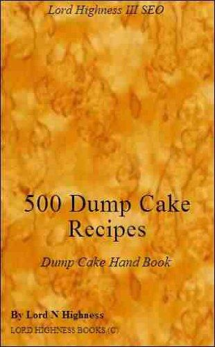 Free Kindle Book For A Limited Time : 500 Dump Cake Recipes - cake recipes - (Dump Cake Recipes), is packed with mouth watering easy to make dump cake recipes. Explore your delights with unlimited chocolate dump cake recipes, banna, mellon, carrot, mango, oranges, apples, pairs, peaches and loads more recipes. (Lord Highness) has packed this book with a manisfesto of tasty easy to make dump cakes. Unlimited recipes going back genorations, learn them today. Start cooking using these easy dump…