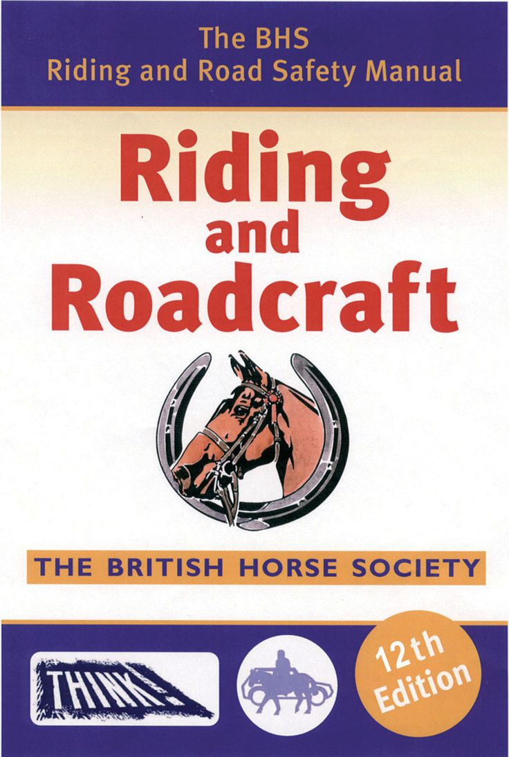 The BHS Riding and Road Safety Manual   Quiller Publishing. The essential reference guide for the BHS Riding and Road Safety Test, having been completely updated. All riders will find the information they need to pass the test with flying colours. Filled with colour photographs, diagrams and more this is a clear and simple guide on how to handle various situations. #BHS #riding #road #safety #horse #tack #equipment #emergency #highway #code #vehicles