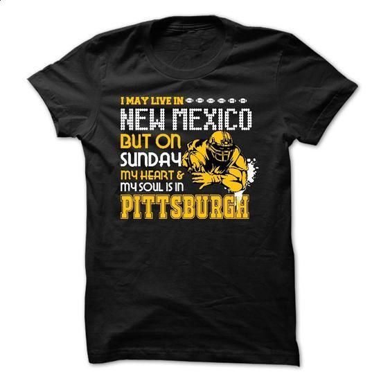 Pittsburgh Fan in New Mexico - #black sweatshirt #sweater and leggings. ORDER NOW => https://www.sunfrog.com/Funny/Pittsburgh-Fan-in-New-Mexico.html?68278