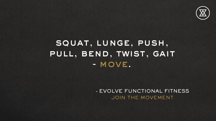 The seven primal movements you need to stay strong. Join the Movement. http://evolvefunctionalfitness.com #builttomove #fitness #workout