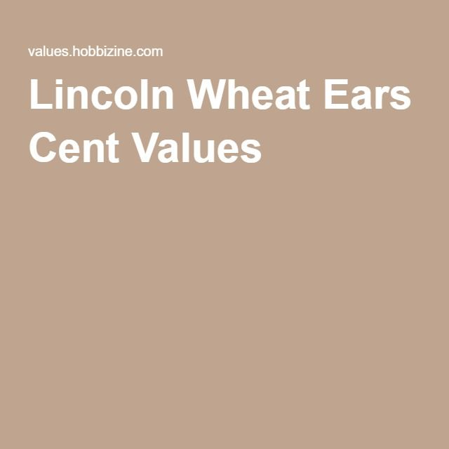 Lincoln Wheat Ears Cent Values