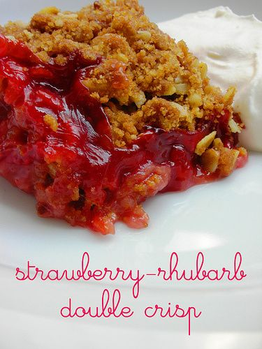 Tuesdays with Dorie: Strawberry-Rhubarb Double Crisp