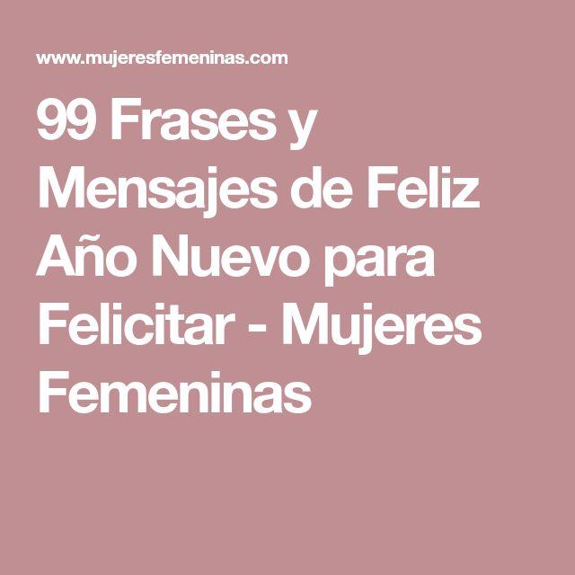 99 Frases y Mensajes de Feliz Año Nuevo para Felicitar - Mujeres Femeninas