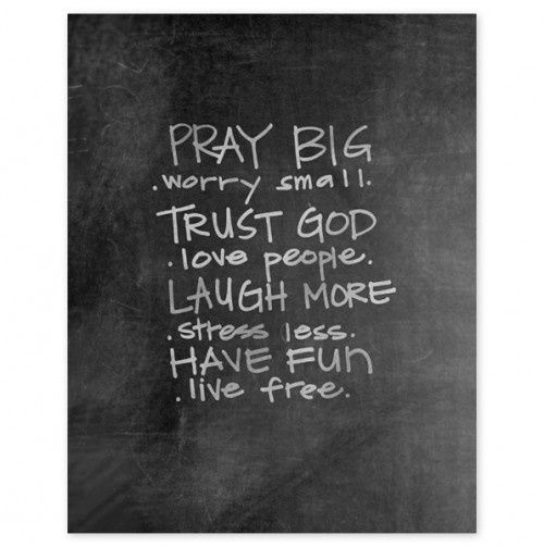 Easy to pray, trust God, laugh, and have fun!! Not so easy to worry small about your problems, love the people who hurt you, and stress less!!