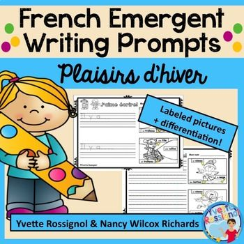 FRENCH EMERGENT WRITING PROMPTS (L'hiver) écriture, French