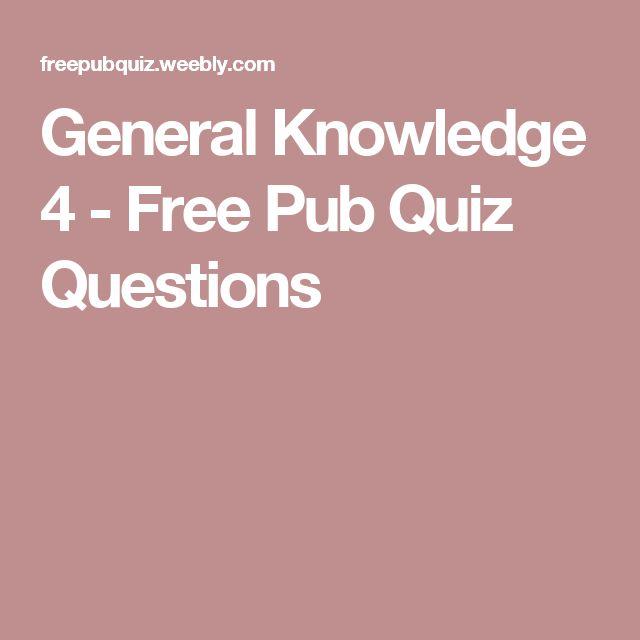 General Knowledge 4 - Free Pub Quiz Questions