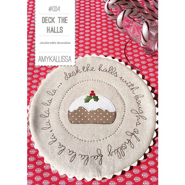 Deck The Halls  Applique & Stitchery Sewing Pattern Available in PDF Download and Print