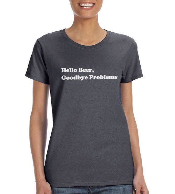 Hallo Bier Auf Wiedersehen Probleme lustiges T-Shirt oder Behälter-Geschenk   – Products