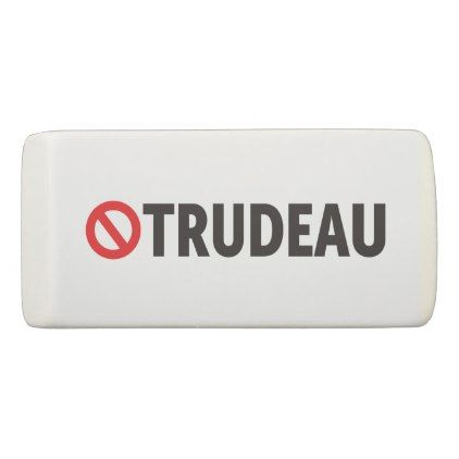 #Stop Justin Trudeau Canada Liberal econo Eraser - #office #gifts #giftideas #business