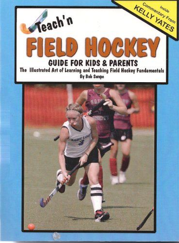 Field Hockey- Guide for Kids & Parents