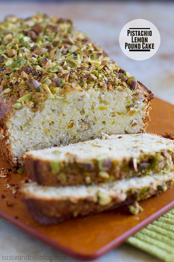 Pistachio Lemon Pound Cake on Taste and Tell