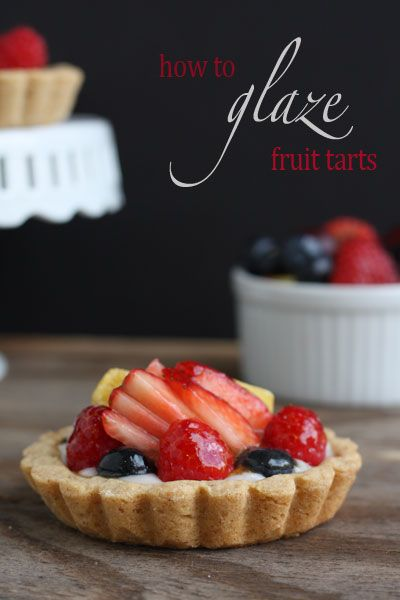 How to Glaze a Fruit Tart @FoodBlogs
