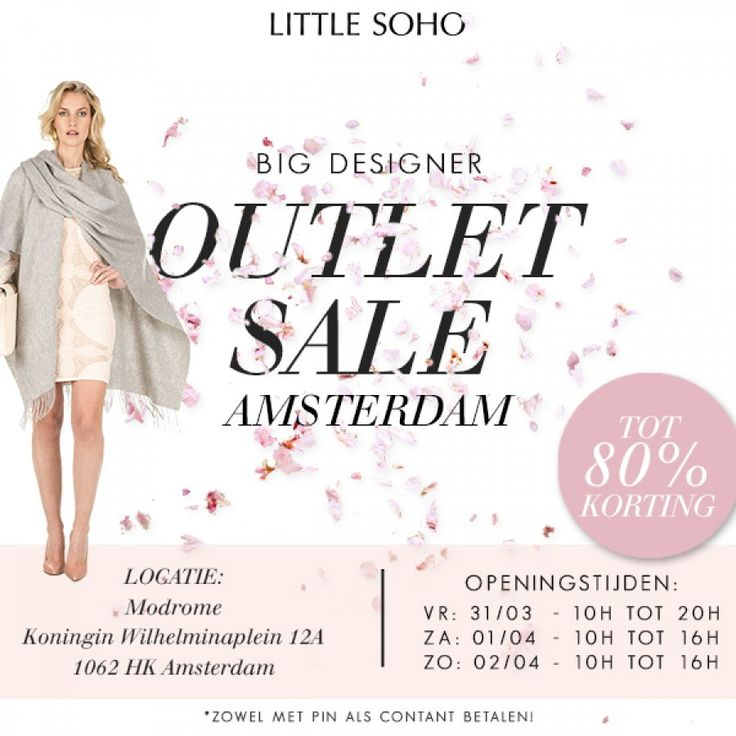 Little Soho's Big Outlet Sale in Amsterdam -- Amsterdam -- 31/03-02/04