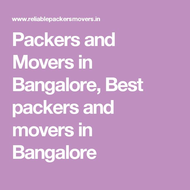 Packers and Movers in Bangalore, Best packers and movers in Bangalore