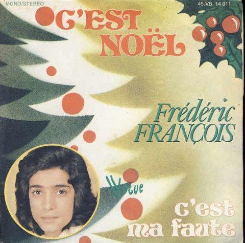 Frederic Francois C'est noel / C'est ma faute