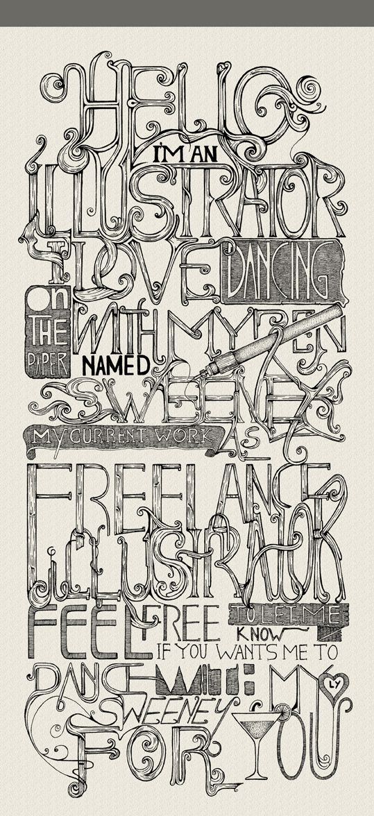 -: Amazing Drawings, Illustrations Typography, Hands Letters, Hands Drawn Types, Design Typography, Fonts Typography Design, Types Illustrations, Self Promotion, Typography Inspiration