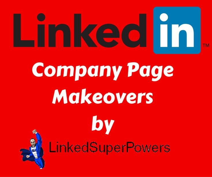 Through your LinkedIn Company Page, you can market your business to the LinkedIn Community (of currently more than 365 million professionals – 2 new LinkedIn users per second), telling your company's story and giving your customers and prospects a place to learn about your business, your employees and your brand. The team of LinkedSuperPowers will work with you One On One for the Professional Makeover of your LinkedIn Business Page…