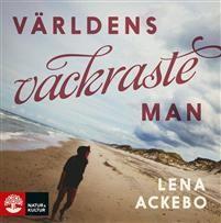 Världens vackraste man - Lena Ackebo - Ljudbok(9789127148918) | Adlibris Mondo - e-böcker och ljudböcker
