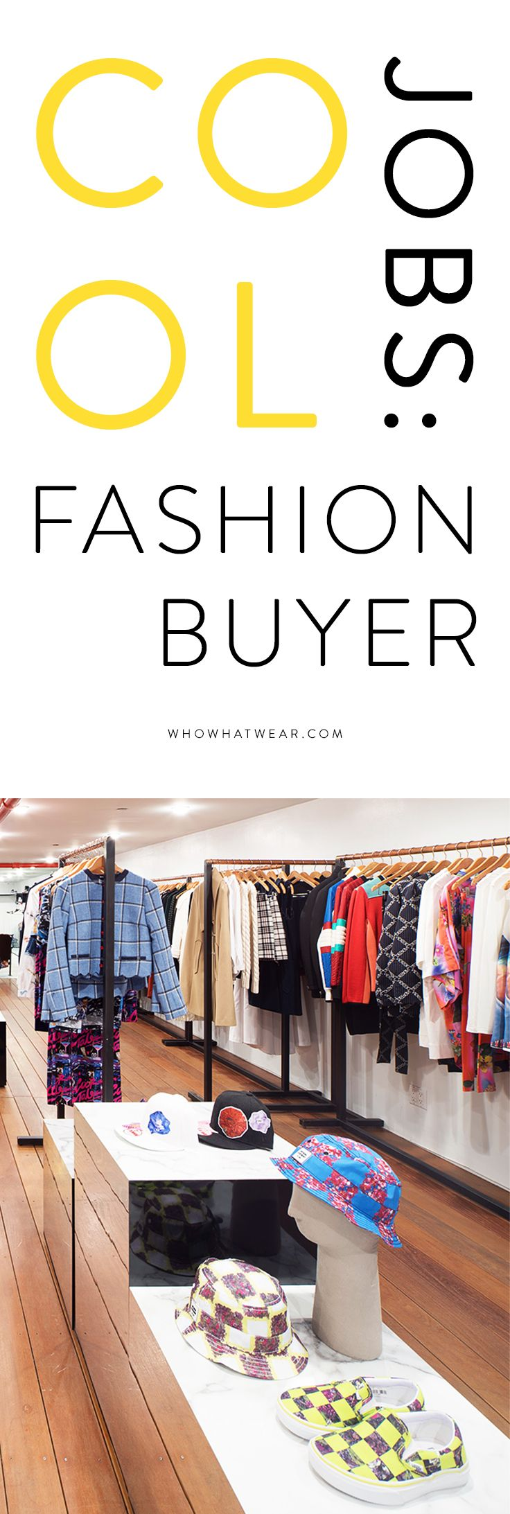 What its like to be a fashion buyer in the retail industry