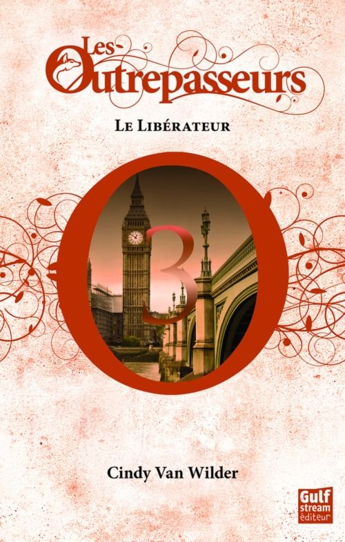 Couverture Les Outrepasseurs, tome 3 : Le libérateur