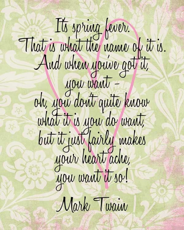 Mark Twain spring fever quote  Me