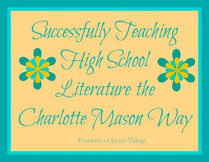 Successfully Teaching High School Literature the Charlotte Mason Way