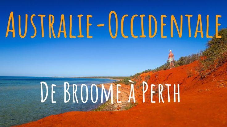 AUSTRALIE OCCIDENTALE, DE BROOME A PERTH