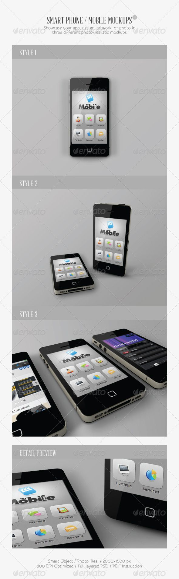 Smart Phone / Mobile Mock-ups V2  #GraphicRiver         This item consist of three clean mock-up styles to showcase your app, graphic design, interface, web, photo and artwork in photo-realistic appearance. These mock-ups uses smart-object feature which mean that you can easily and quickly change current design with your own just in a few seconds. You don't need to worry about placement, perspective, highlight, and shadow. All have done automatically!    FEATURES :   Smart-object  3…