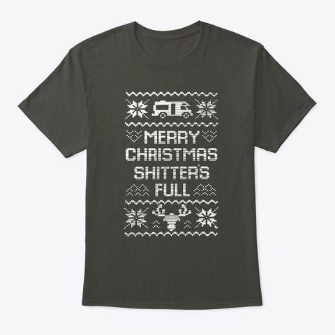 Merry Christmas Shitters Full T shirt trong 2018 t-shirt1