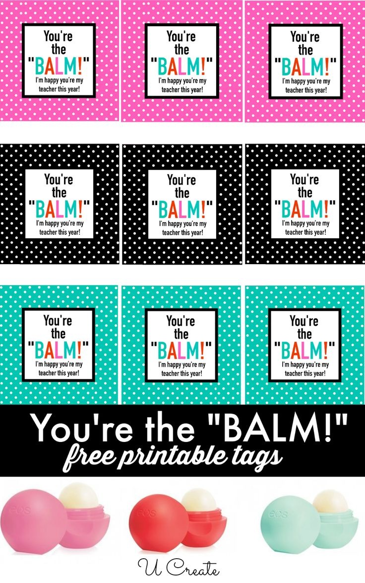 You're the Balm free printable tags for a fun lip balm #gift - A Little Craft in Your Day #teencraft