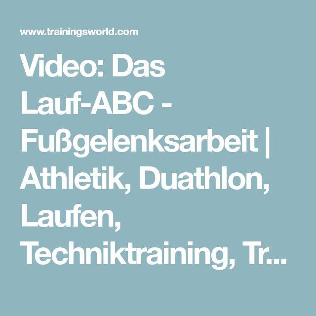 Video: Das Lauf-ABC - Fußgelenksarbeit | Athletik, Duathlon, Laufen, Techniktraining, Training, Trainingsvideos