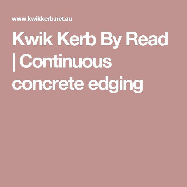 Kwik Kerb By Read | Continuous concrete edging