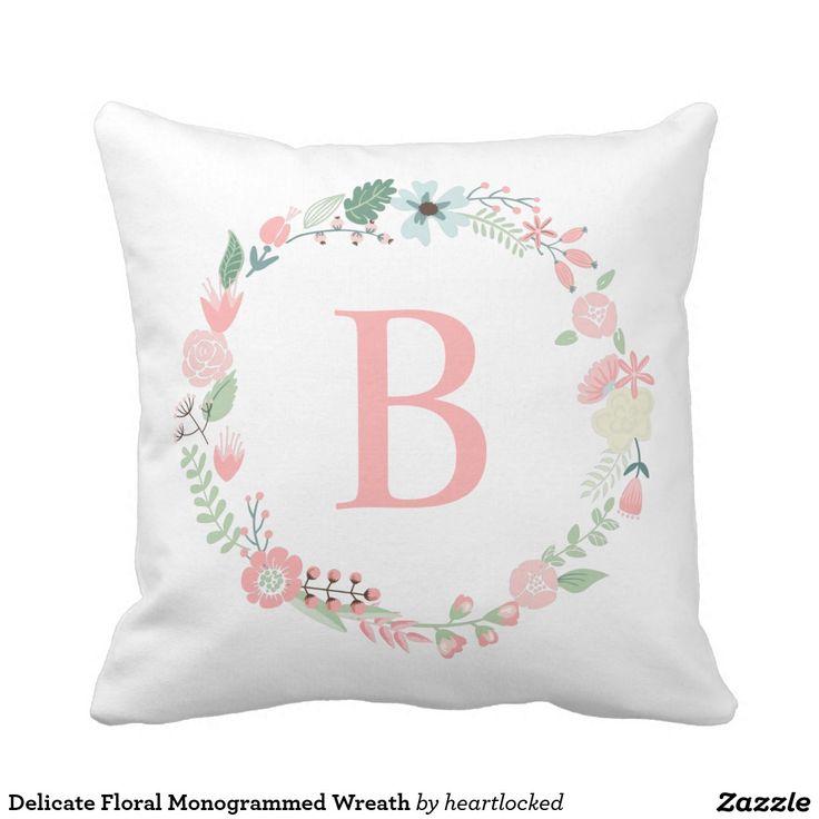 Delicate Fl Monogrammed Wreath Throw Pillow