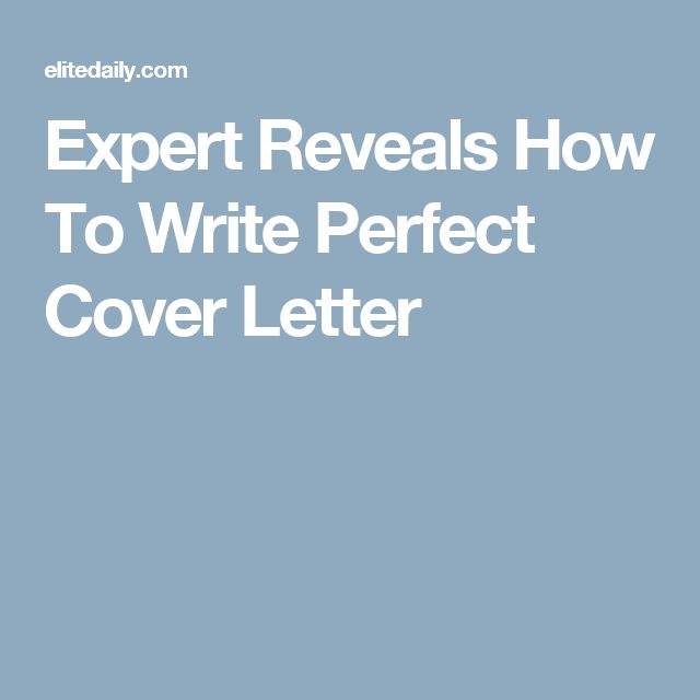 The 25+ Best Perfect Cover Letter Ideas On Pinterest | Perfect Resume,  Resume Cover Letters And Professional Cover Letter  How To Write The Perfect Cover Letter