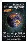 EL ORDEN POLÍTICO EN LAS SOCIEDADES EN CAMBIO     #ebook #libros www.libreriaofican.com SAMUEL P. HUNTINGTON      EDICIONES PAIDÓS     Edición digital  9,99 €