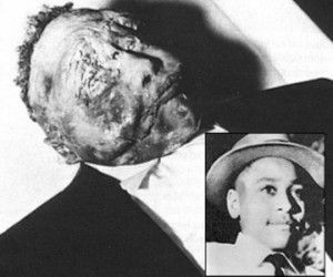 Emmett Till....They dragged him from his great-uncle's house and secreted him away to a barn, where they beat him and gouged out one of his eyes. Then they shot him through the head and disposed of his body in the Tallahatchie River...His grossly disfigured body was discovered in the river three days later....Till's mother insisted on having a public funeral with an open casket so the world could see how her son had been brutalized.