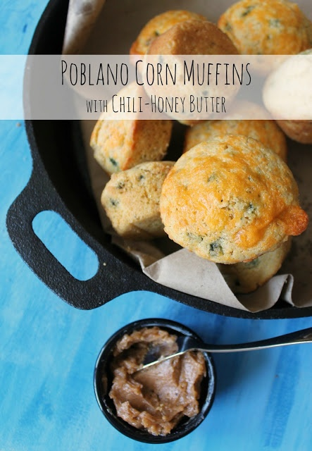 Poblano Corn Muffins with Chili-Honey Butter