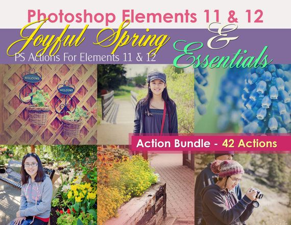 Joyful Spring plus Essentials Bundle for Photoshop Elements 11 & 12 by ColourThemPretty, $8.50