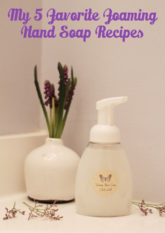 5 Favorite Foaming Hand Soap Recipes with Essential Oils