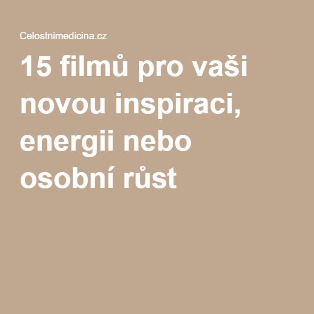 15 filmů pro vaši novou inspiraci, energii nebo osobní růst
